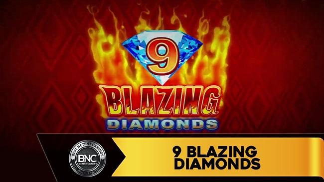 Kinh nghiem choi 9 blazings diamond